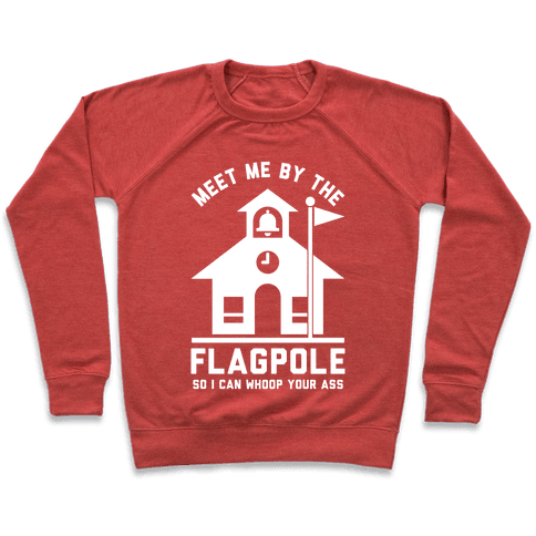 Meet Me By The Flagpole Pullover
