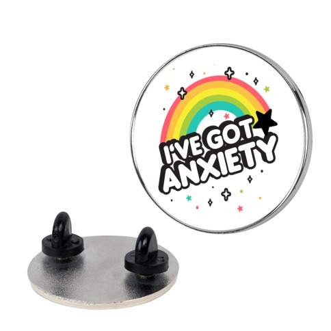 I've Got Anxiety Rainbow Pin