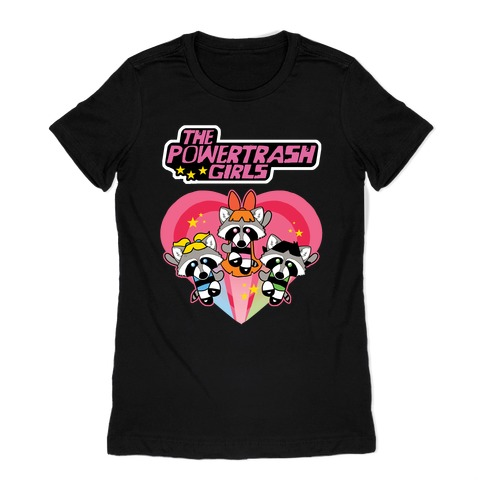 The Powertrash Girls Womens T-Shirt