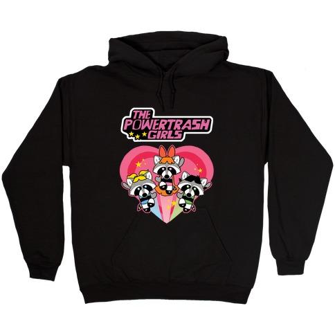 The Powertrash Girls Hooded Sweatshirt