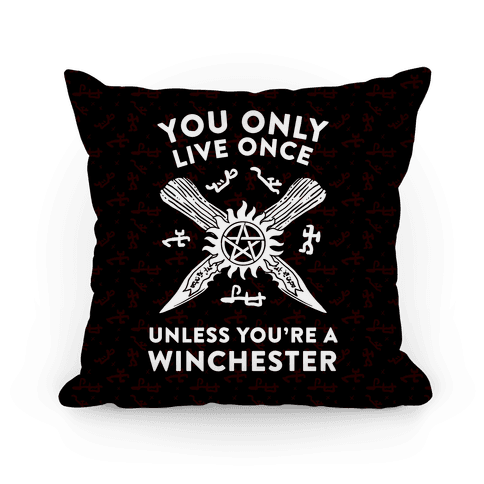 You Only Live Once Unless You're A Winchester