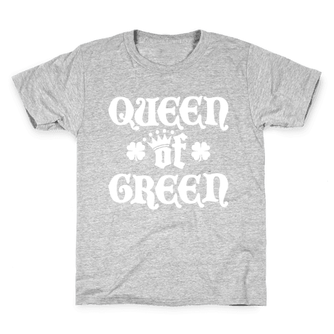 Queen Of Green Kids T-Shirt