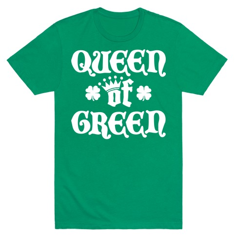 Queen Of Green Mens T-Shirt