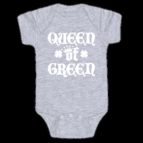 Queen Of Green Baby Onesy