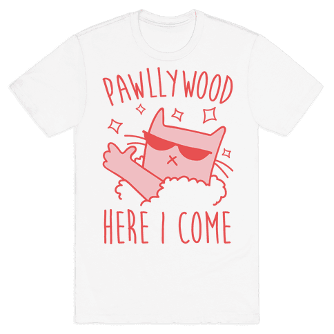 Pawllywood Here I Come Mens T-Shirt