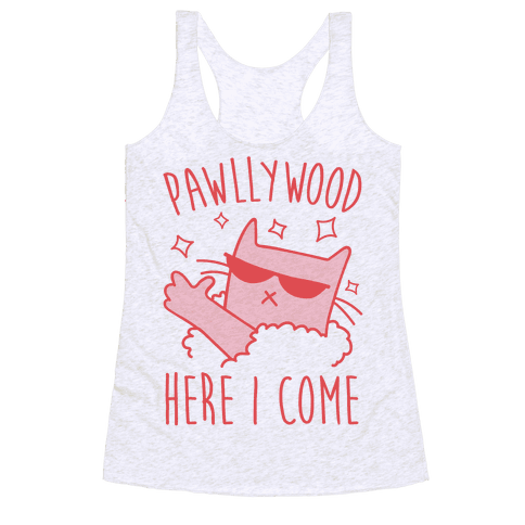 Pawllywood Here I Come Racerback Tank Top