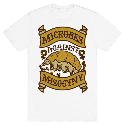 Microbes Against Misogyny Mens T-Shirt