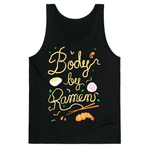 Body By Ramen Tank Top