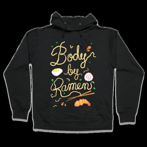 Body By Ramen Hooded Sweatshirt