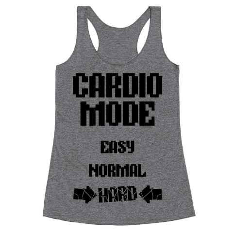 Cardio Mode: HARD Racerback Tank Top