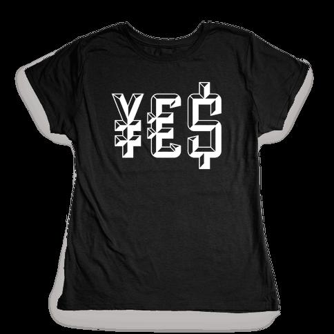 Yes Money Womens T-Shirt