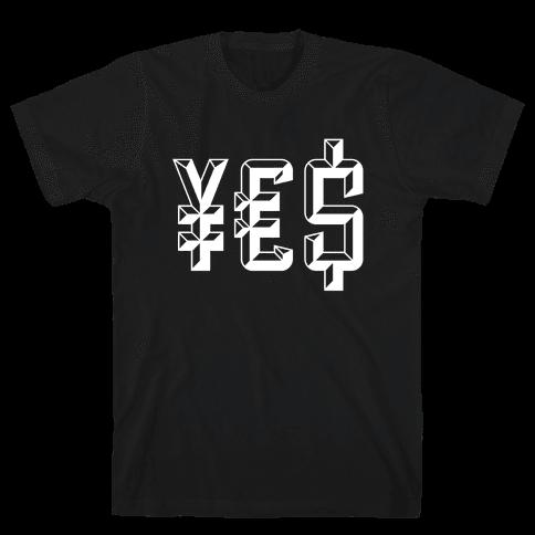 Yes Money Mens T-Shirt