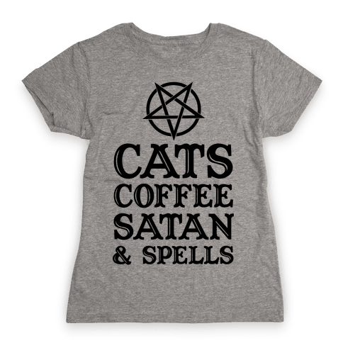 Cats Coffee Satan & Spells Womens T-Shirt