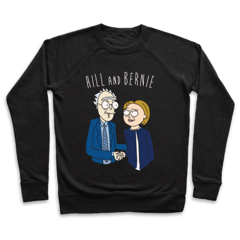Hill And Bernie Parody Pullover