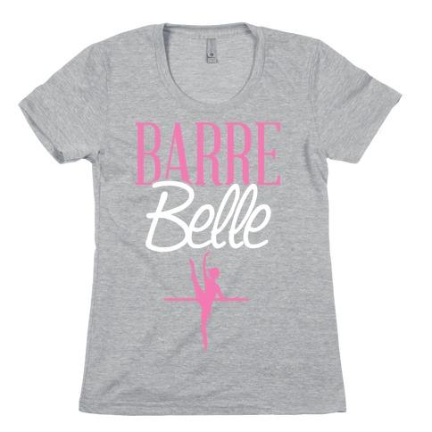 Barre Belle Womens T-Shirt