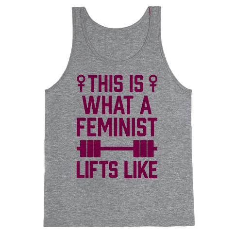 This Is What A Feminist Lifts Like Tank Top