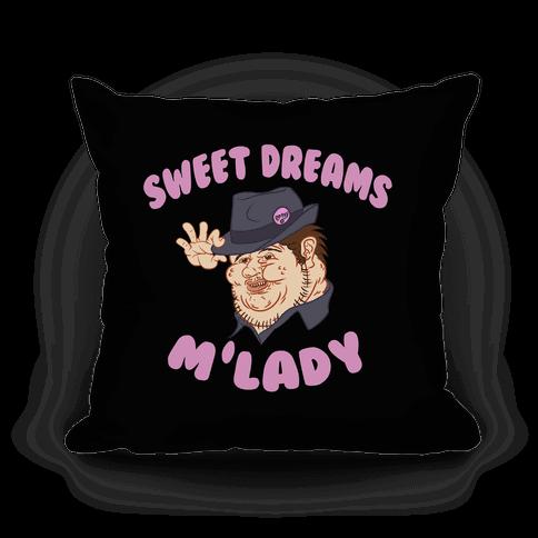 Sweet Dreams M'Lady Pillow