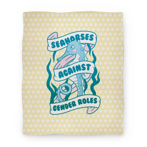 Seahorses Against Gender Roles Blanket