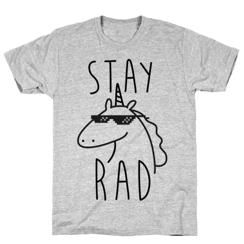 Stay Rad Unicorn Mens T-Shirt