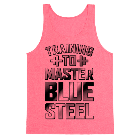 Training to Master Blue Steel Tank Top