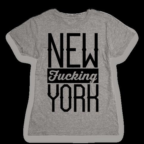 New F***ing York Womens T-Shirt