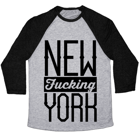 New F***ing York Baseball Tee