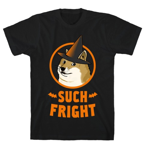 Doge: Such Fright! T-Shirt