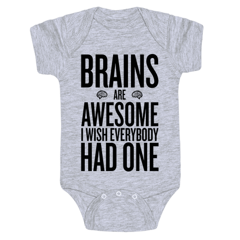 Brains are Awesome Baby Onesy