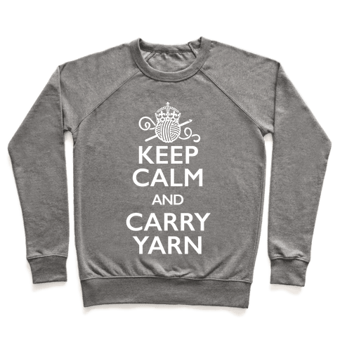 Keep Calm And Carry Yarn (Crochet) Pullover