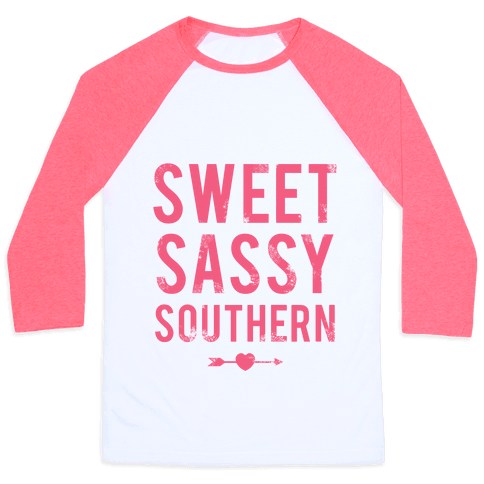 Sweet Sassy Southern (Baseball Tee)