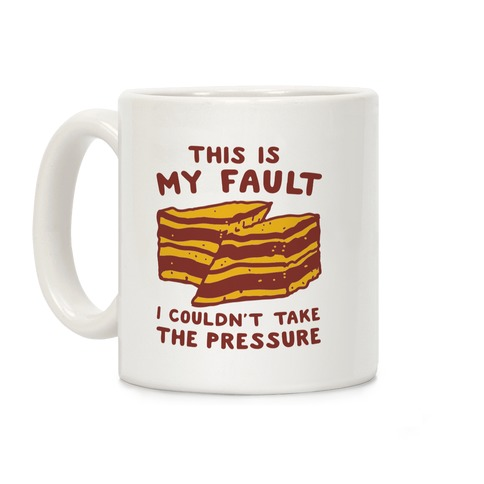This Is My Fault Coffee Mug