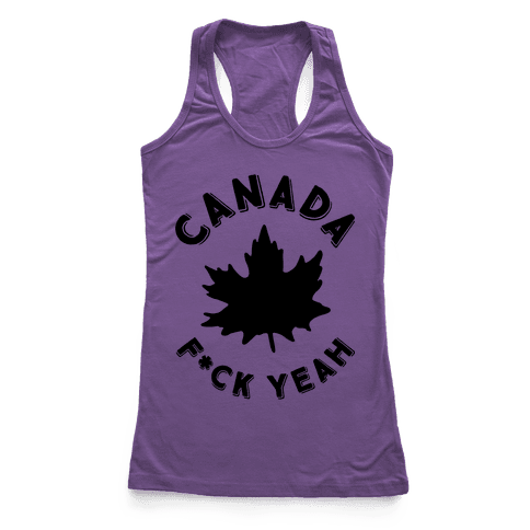 Canada F*ck Yeah Racerback Tank Top