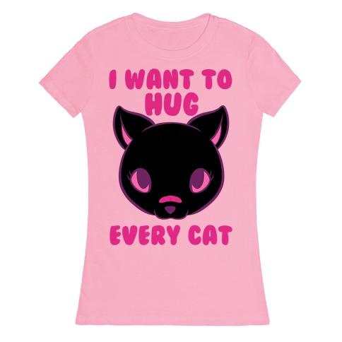 Hug Every Cat Womens T-Shirt