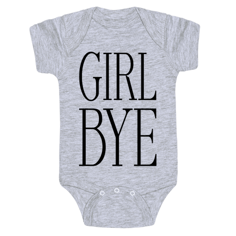 Girl Bye Baby Onesy