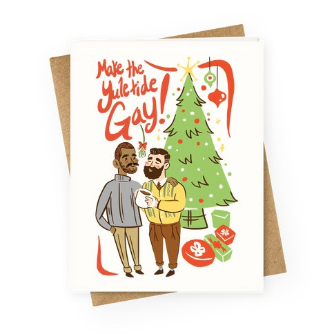 Make The Yuletide Gay Greeting Card