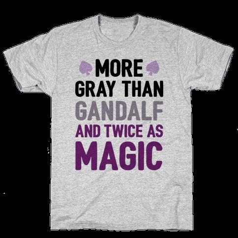 More Gray Than Gandalf Mens T-Shirt