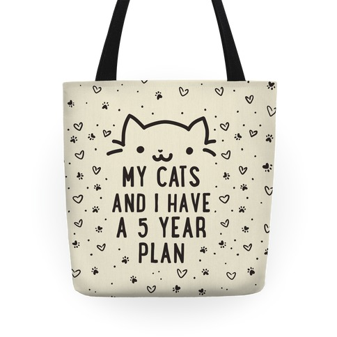 My Cats and I Have A Plan Tote