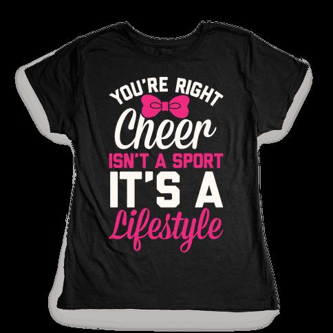 Cheer Isn't A Sport, It's A Lifestyle Womens T-Shirt