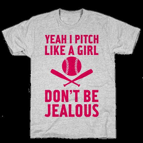Yeah I Pitch Like A Girl Mens T-Shirt