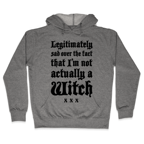 I'm Not A Witch Hooded Sweatshirt