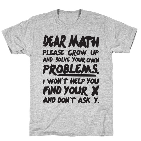 Dear Math Mens T-Shirt