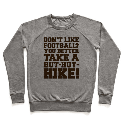 Take A Hut Hut Hike Pullover