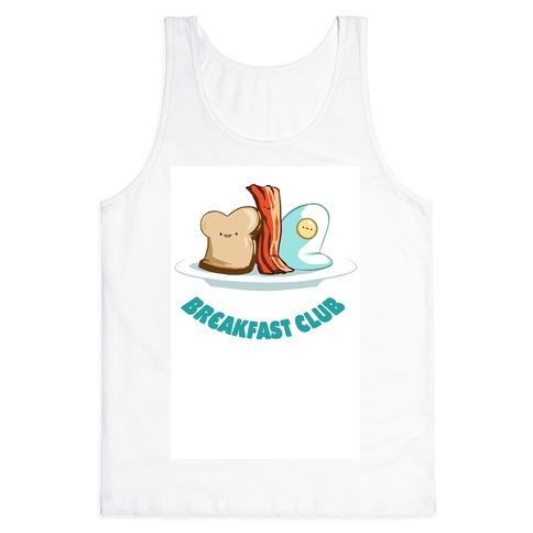 Breakfast Club Tank Top