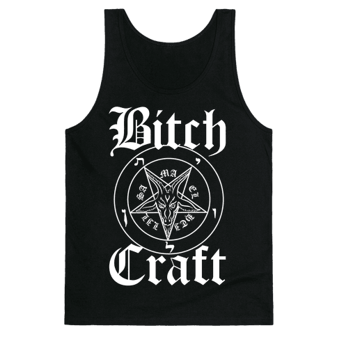 Bitchcraft Tank Top