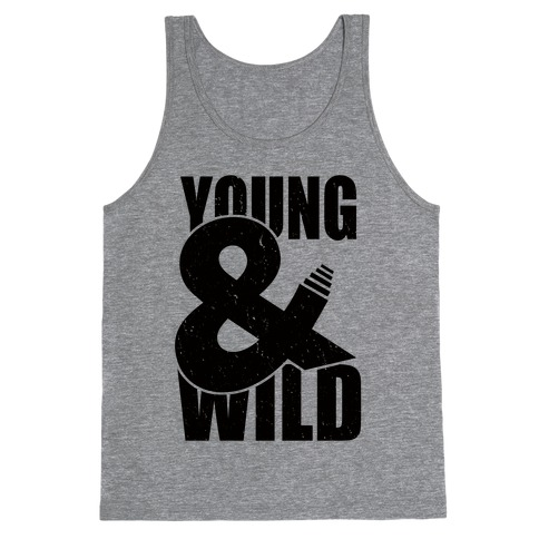 Young and Wild Tank Top