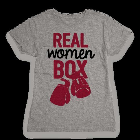 Real Women Box Womens T-Shirt