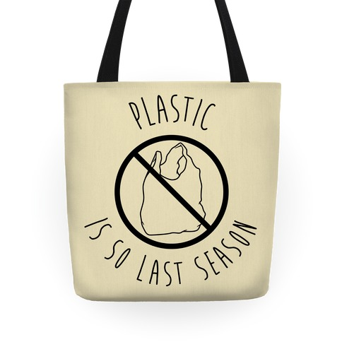 Plastic Is So Last Season Tote