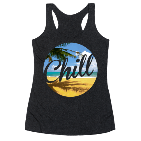 Chill Racerback Tank Top