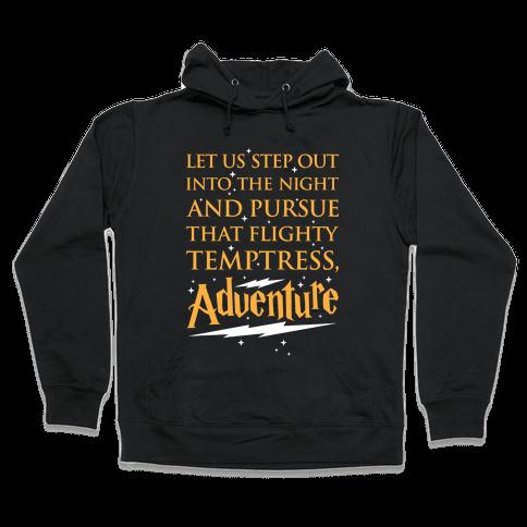 That Flighty Temptress, Adventure Hooded Sweatshirt