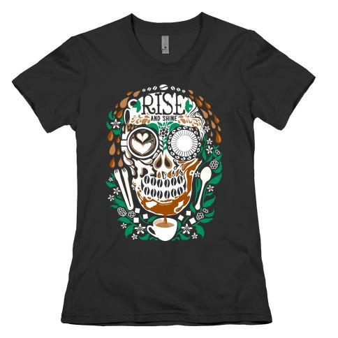 Rise and Shine Coffee Skull Womens T-Shirt